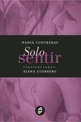 Solo sentir - Nadia Contreras - Paraíso Perdido