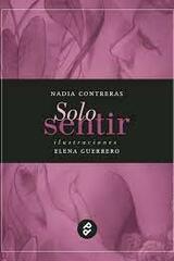 Sólo sentir - Nadia Contreras - Paraíso Perdido