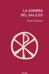 La sombra del Galileo - Gerd Theissen - Ediciones Sígueme