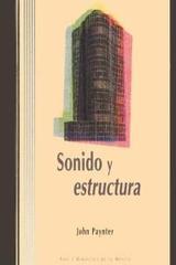 Sonido y estructura - John Paynter - Akal