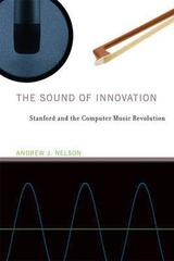 The sound of innovation - Andrew J. Nelson - Varios