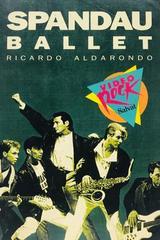 Spandau Ballet - Ricardo Aldarondo -  AA.VV. - Otras editoriales