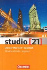 Studio 21 A1 - Glosario -  AA.VV. - Cornelsen