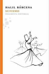 Sufismo - Halil Bárcena - Fragmenta