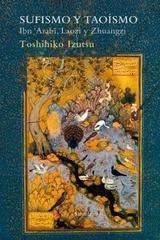 Sufismo y taoísmo - Toshihiko Izutsu - Siruela