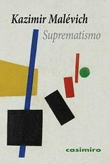 Suprematismo - Kazimir Malevich - Casimiro