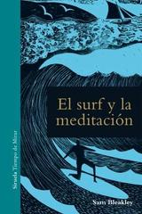 El surf y la meditación - Sam Bleakley - Siruela