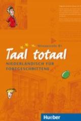 Taal totaal B1 tekstboek -  AA.VV. - Varios