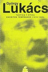 Táctica y ética - György Lukács - Manantial