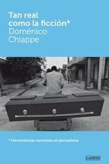 Tan real como la ficción - Doménico Chiappe - Laertes