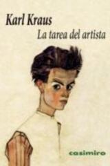 La tarea del artista - Karl Kraus - Casimiro
