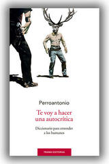 Te voy a hacer una autocrítica - José Antonio Blanco - Trama Editorial
