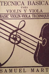 Técnica básica Para violín y viola - Samuel Marti   -  AA.VV. - Otras editoriales