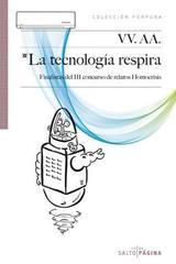 La tecnología respira -  AA.VV. - Salto de Página