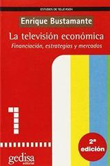 La televisión económica - Enrique Bustamante - Editorial Gedisa