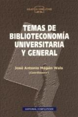 Temas de biblioteconomía universitaria - José Antonio Magán - Complutense