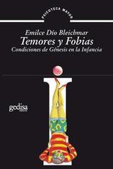 Temores y fobias - Emilce Dío Bleichmar - Editorial Gedisa
