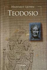 Teodosio - Hartmut Leppin - Herder