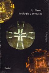Teología y sensatez - F.J. Sheed - Herder