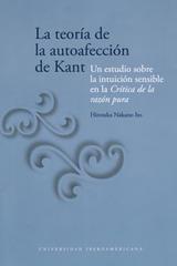 La Teoría de la autoafección de Kant - Hirotaka Nakano - Ibero