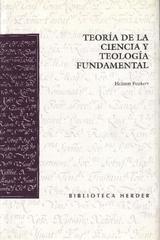 Teoría de la ciencia y teología fundamental - Helmut Peukert - Herder