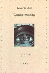 Teoría del Conocimiento - Sergio Rábade Romeo - Akal
