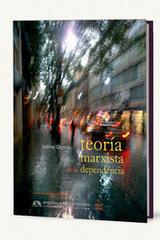 Teoría marxista de la dependencia - Jaime Osorio - Itaca