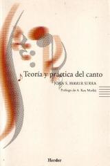 Teoría y práctica del canto - Joan S. Ferrer Serra - Herder
