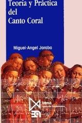 Teoría y Práctica del Canto Coral - Miguel Ángel Jaraba - Akal