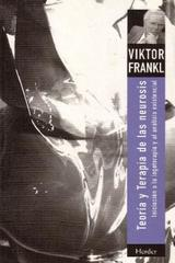 Teoría y terapia de las neurosis - Viktor E. Frankl - Herder
