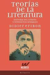 Teorías de la Literatura - Didier Eribon - Waldhuter