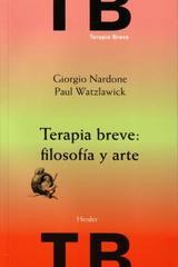 Terapia breve: filosofía y arte - Giorgio Nardone - Herder