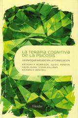 La Terapia cognitiva de la psicosis - Anthony P. Morrison - Herder