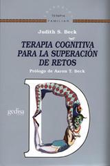 Terapia cognitiva para la superación de retos - Judith S. Beck - Editorial Gedisa