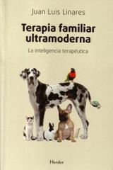 Terapia familiar ultramoderna - Juan Luis Linares - Herder