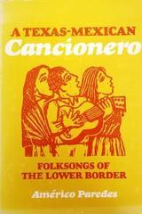 A Texas-Mexican Cancionero - Americo Paredes -  AA.VV. - Otras editoriales