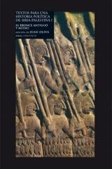 Textos para un historia política de Siria-Palestina I - Juan Oliva - Akal