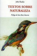 Textos sobre naturaleza - John Ruskin - Olañeta