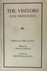 The visitors - Los visitantes - Carlos Chavez, Chester Kallman -  AA.VV. - Otras editoriales
