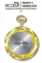 Tiempo y narración I. Configuración del tiempo en el relato de ficción. - Paul Ricoeur - Siglo XXI Editores