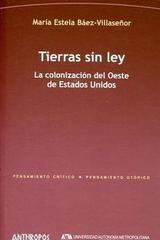 Tierras sin ley - María Estela - Anthropos