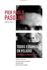 Todos estamos en peligro - Pier Paolo Pasolini - Trotta