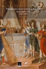 Toledo: una fiesta sonora y musical en el siglo XVII - Louis Jambou - Dairea