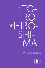 El toro de Hiroshima - Antonio Ochoa - Mangos de hacha
