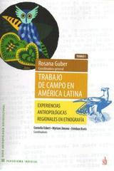 Trabajo de campo en América latina tomo I - Rosana Guber - SB