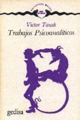 Trabajos psicoanalíticos - Victor Tausk - Editorial Gedisa