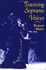 Training soprano voices - Richard Miller - Oxford University Press