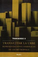 Trans/citar la urbe -  AA.VV. - Herder México