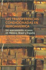 Las Transferencias condicionadas en iberoamerica - Oscar Martínez - Ibero