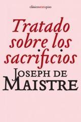 Tratado sobre los sacrificios - Joseph de Maistre - Sexto Piso